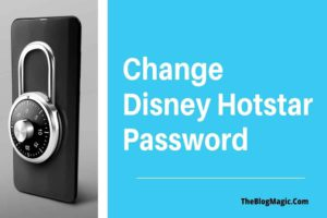 Change Disney Hotstar Password