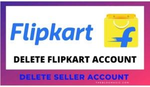 how to delete flipkart account