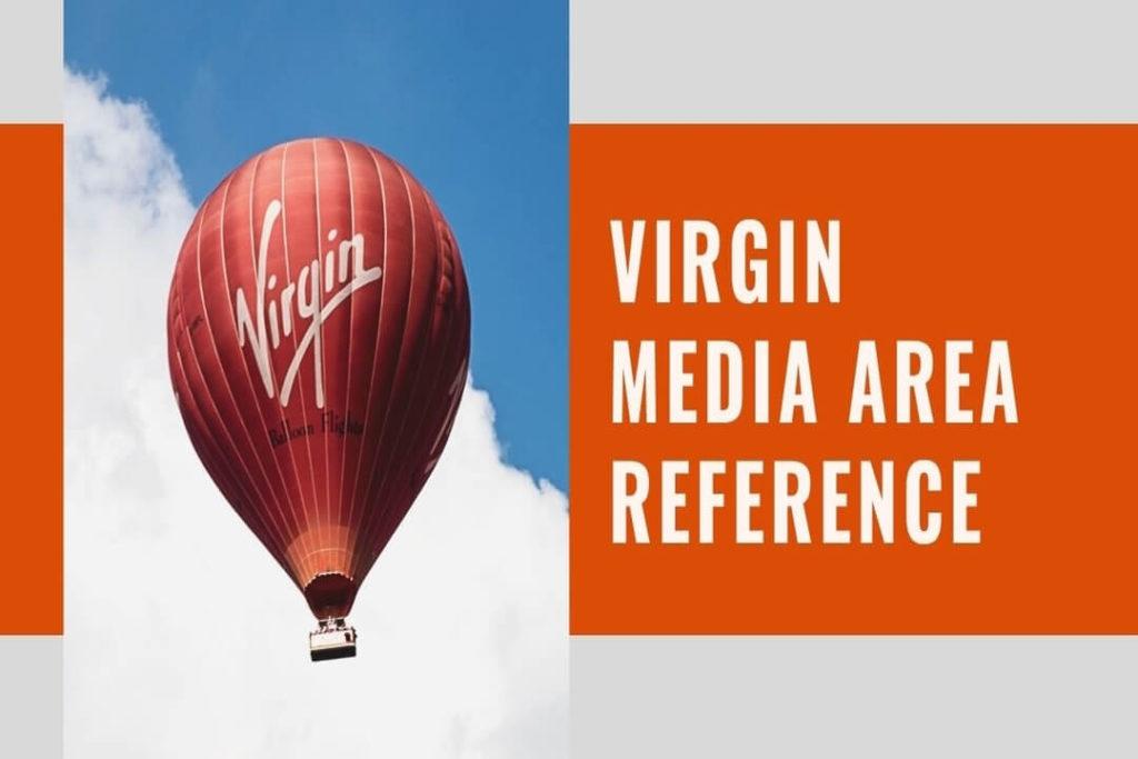 Virgin Media Area Reference